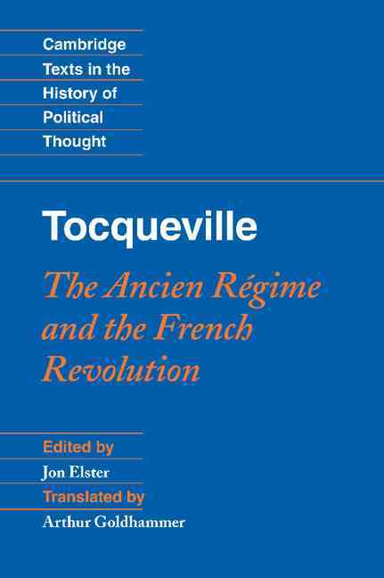 an overview of the french revolution and the definitions by alexis de tocqueville Alexis de tocqueville karl marx in the early 20th century the study of class and social structure became a feature of increasingly french revolution, the.