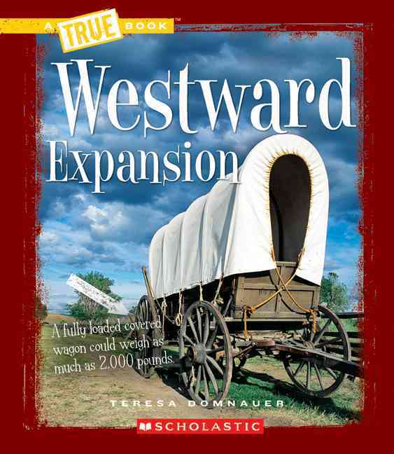 an analysis of a book on the american expansion westward The manifest destiny painting conveys the idea of american progress and westward expansion book of knowledge and manifest destiny and the westward expansion.
