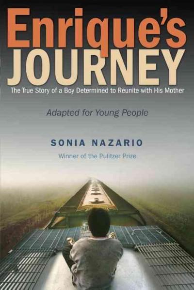 sonia nazarios enriques journey essay Enriques journey enriques journey this inspired sonia nazario to write about enrique, who was 17 at the time  related essay paragraphs: enriques journey.